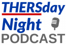 THERSday Night Podcast #28
